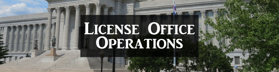 License Office Operations